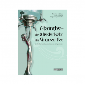 """Buch des Kultgetränkes """"Absinthe - die Wiederkehr der grünen Fee"""" Titelbild Vorderseite"""
